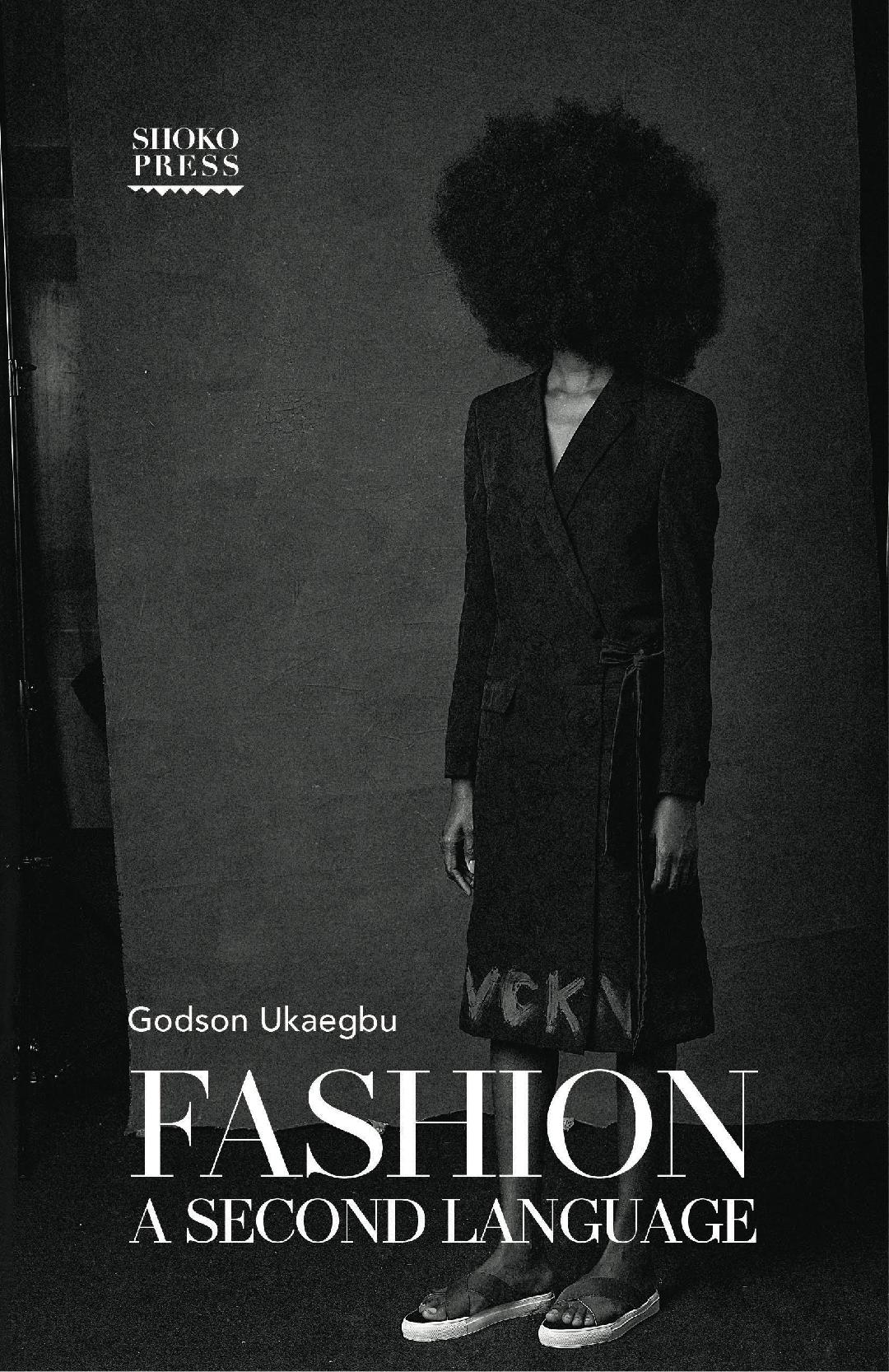 godson-ukaegbu-fashion-a-second-language